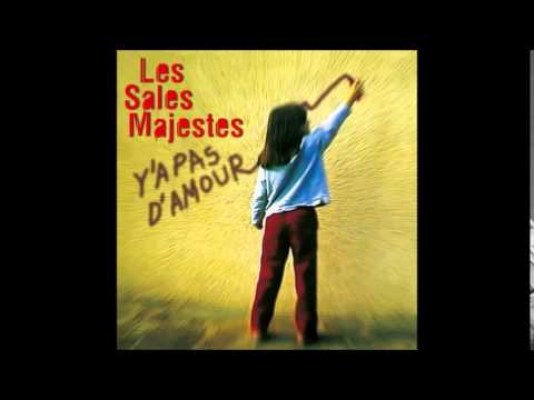 Les Sales Majestes - Love Story