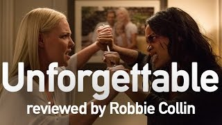 Unforgettable reviewed by Robbie Collin