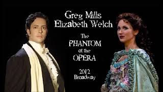 Greg Mills, Elizabeth Welch - The Phantom of The Opera - 2012 Full Audio
