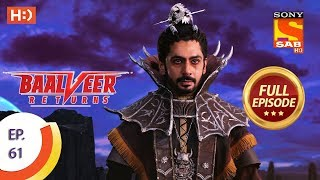 Baalveer Returns - Ep 61 - Full Episode - 3rd December 2019