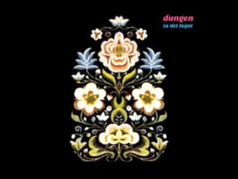 Dungen - Du E For Fin For Mig
