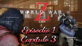 World War Z Ep.1 /Capitulo 3: Hell and Hight Water #WWZ