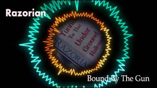 Razorian - Bound By The Gun