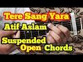 Tere Sang Yaara Guitar Chords Lesson | Two Strumming | Cover | Atif Aslam | Rustom | Akshay Kumar