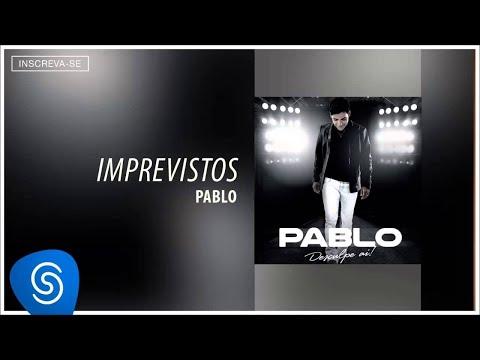 Pablo - Imprevistos (Desculpe Aí) [Áudio Oficial]