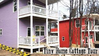 2 Story Tiny House Cottage Community Tour - under construction tiny homes