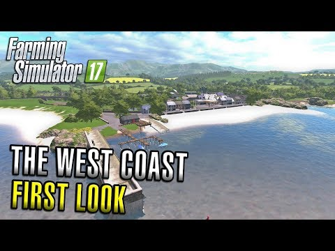 THE WEST COAST | FIRST LOOK | Farming Simulator 17