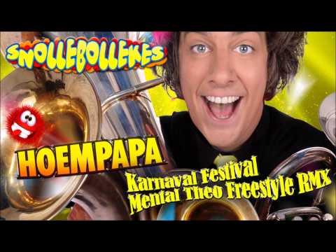 Snollebollekes - Hoempapa (Karnaval Festival Mental Theo Freestyle RMX)