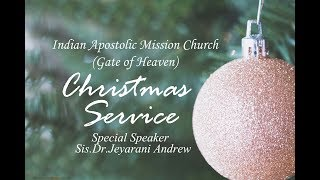 Sis. Dr. Jeyarani Andrew | Christmas Service | Indian Apostolic Mission Church