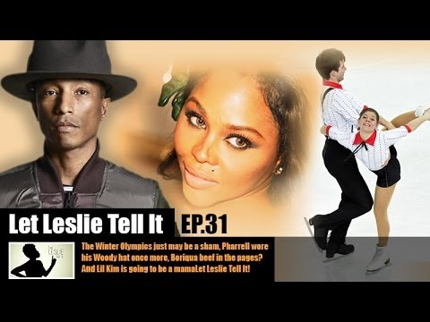 Let LESLIE Tell It [31: Pharrell's Hat, Lil' Kim's Pregnancy & Boriqua Beef]