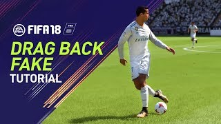 FIFA 18 | DRAG BACK FAKE TUTORIAL | PS4/XBOX ONE