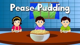 Pease Pudding Hot Pease Pudding Cold Nursery Rhyme | English Nursery Rhymes