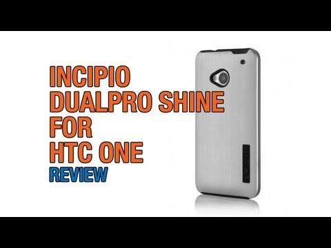 Incipio DualPro SHINE Case Review for HTC One