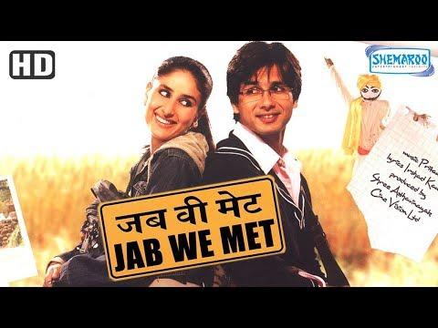 Jab We Met (HD) {2007} - Hindi Full Movie in 15mins - Kareena Kapoor - Shahid Kapoor - Hindi Movie thumbnail