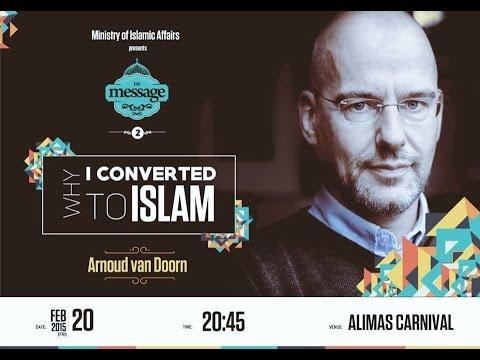 """""""Why I Converted to Islam"""" By Br. Arnoud Van Doorn"""