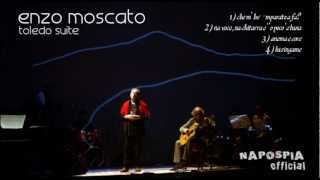 ENZO MOSCATO dal cd TOLEDO SUITE - MEDLEY