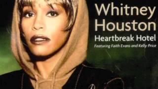 Whitney Houston - Heartbreak Hotel  (Faith Evans and Kelly Price)