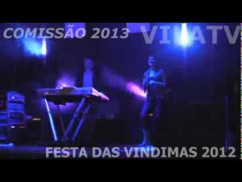 FESTA DAS VINDIMAS 2012 VILA CH� DE S�
