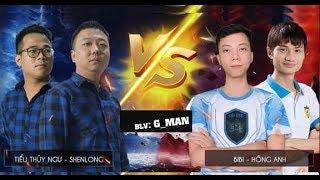 Shenlong + Tiểu Thủy Ngư vs BiBi + Hồng Anh  - Shang   Assy   Ya+Assy - BLV G_Man