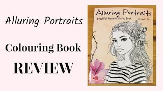 Alluring Portraits Beautiful Women Coloring Book by Rachel Mintz. Colouring Book Review