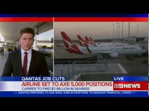 CH9: Qantas Set To Axe 5,000 Jobs