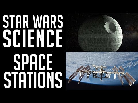 Star Wars SCIENCE - Space Stations
