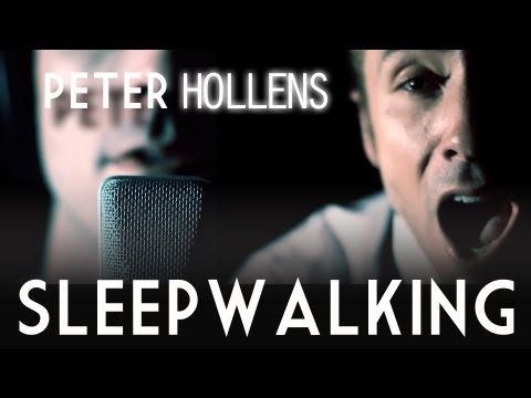 Sleepwalking - Peter Hollens - Original