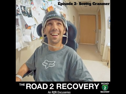 The Road 2 Recovery - Episode 2- Scotty Cranmer
