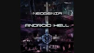 Neogenia - Android Hell ᴴᴰ
