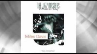 Miles Davis - Baby Won't You Make Up Your Mind