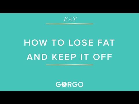 How To Lose Fat and Keep It Off - By Dr Layne Norton