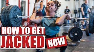 How to Get Jacked Now: Nutrition, Volume, and Exercises to Build Muscle and Strength