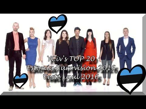 Estonia Eurovision 2016 - YCiv's TOP 20 - Eesti Laul - National Selection