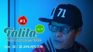 Download Lagu TALITA TOP 40 CHART  (28 Januari 2018) Gratis STAFABAND