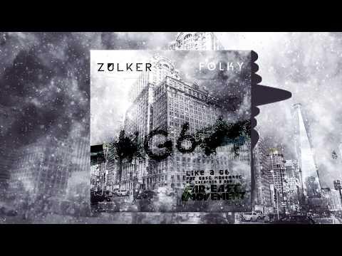 Zulker & Folky - Like A G6(Original by Far East Movement ft. The Cataracs, DEV)