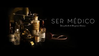 Ser Médico - película documental