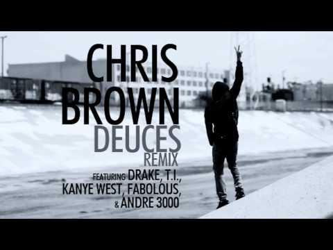 Chris Brown - Deuces Remix (feat. Drake, T.I., Kanye West, Fabolous, & Andre 3000) (Clean)