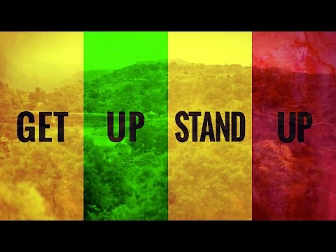 """""""Get Up Stand Up"""" –"""