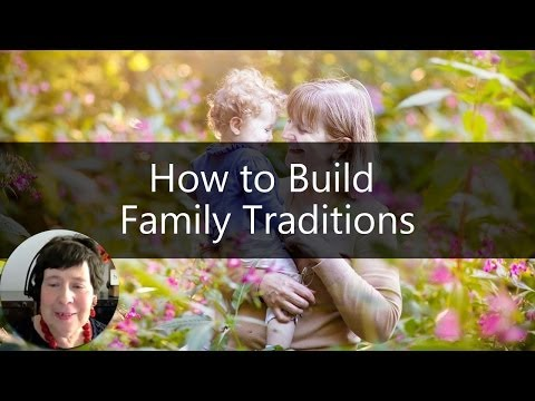 Grandparenting Tips - How to Build Family Traditions | Sixty and Me