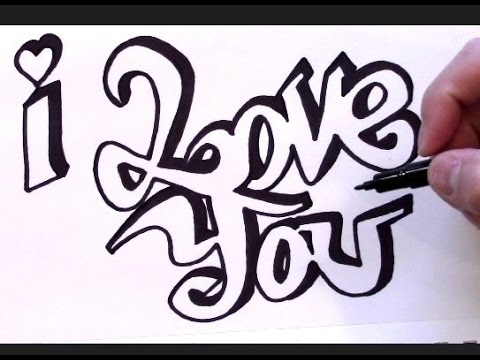 Graffiti featuring the words i love you
