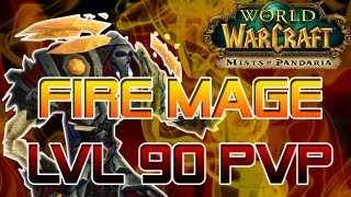 Mage PVP - Fire level 90: Best Times of my Honor Grind - WoW: Mists of Pandaria Patch 5.0.5