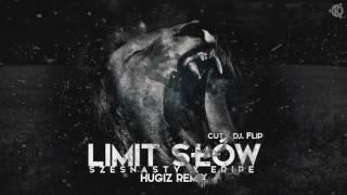 Szesnasty ft. Eripe - Limit słów (HUGIZ Remix)
