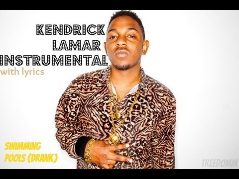 Swimming Pools (Drank) - Kendrick Lamar Instrumental with Lyrics on Screen