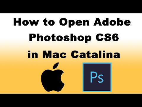 How to Open Adobe Photoshop CS6 in Mac Catalina