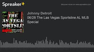 06/28 The Las Vegas Sportsline AL MLB Special (part 4 of 4)