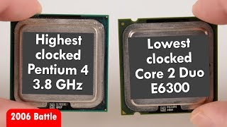 Can Lowest Core 2 Duo beat highest Pentium 4? Year 2006 Battle