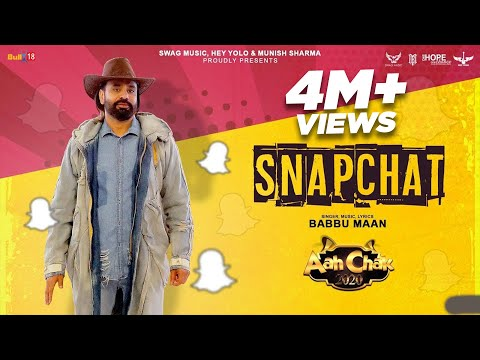 Babbu Maan - SnapChat | Official Music Video | Aah Chak 2020 | Latest Punjabi Song 2020