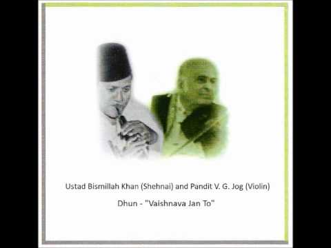 Ustad Bismillah Khan (Shehnai) and Pandit V. G. Jog (Violin) -...