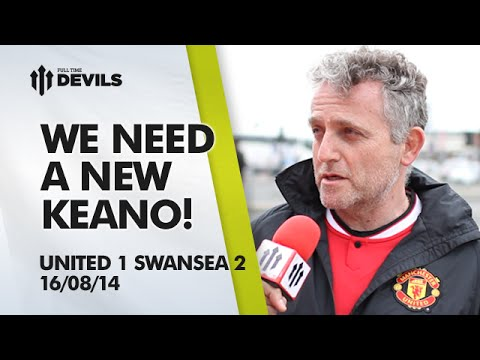 We Need a New Keano! | Manchester United 1 Swansea 2 | FAN CAM