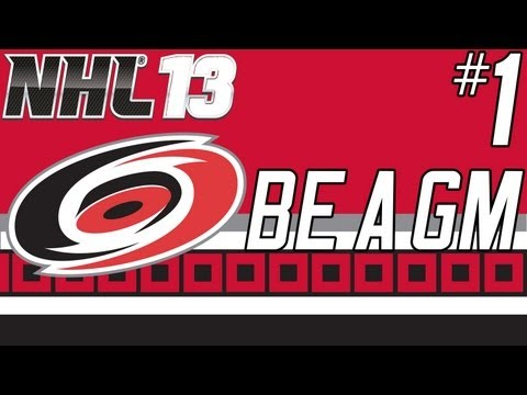 NHL 13: Be a GM Carolina Hurricanes Ep. 1 -